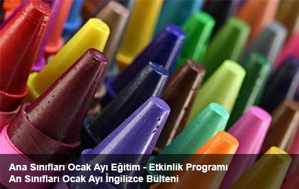 Ana Sınıfları Ocak Ayı Eğitim-Etkinlik Programı ve İngilizce Bülteni