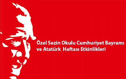 Cumhuriyet Bayramı ve Atatürk Haftası
